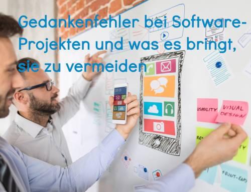 Gedankenfehler bei Software-Projekten und was es bringt, sie zu vermeiden
